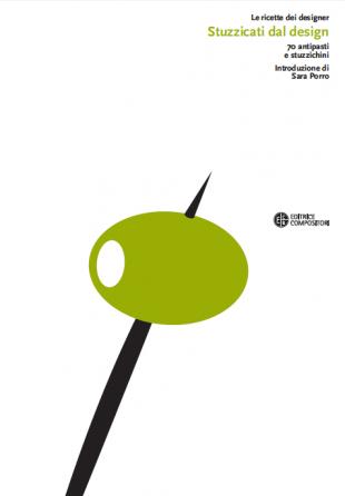 Le ricette dei designer | Stuzzicati dal design