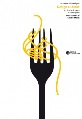 Le ricette dei designer | Design al Dente