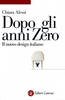 Dopo gli anni zero | Il nuovo design italiano